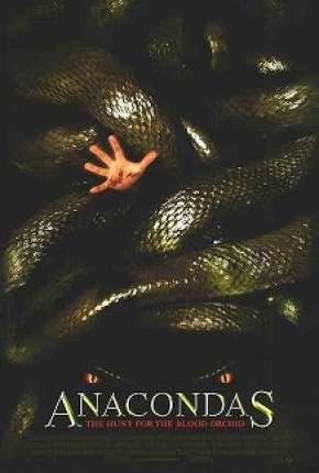 Anaconda 2 - A Caçada pela Orquídea Sangrenta Full HD Filme Torrent Download