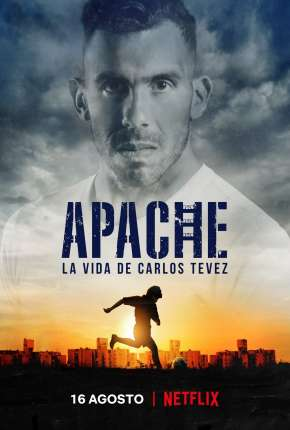 Apache - A Vida de Carlos Tévez Série Torrent Download