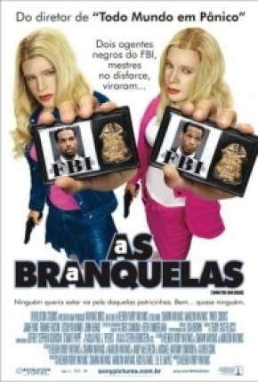 As Branquelas - DVD-R Filme Torrent Download