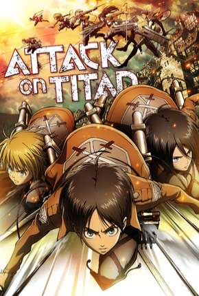 Ataque dos Titãs - Shingeki no kyojin 1ª Temporada Anime Torrent Download
