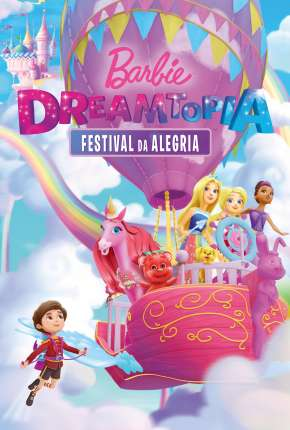 Barbie Dreamtopia - Festival da Alegria Filme Torrent Download
