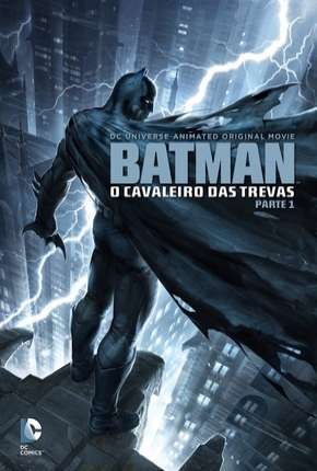 Batman - O Cavaleiro das Trevas - Parte 1 BluRay Filme Torrent Download