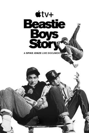 Beastie Boys Story - Legendado Filme Torrent Download