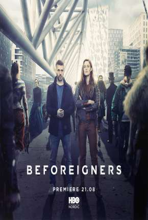 Beforeigners - Fremvandrerne Legendada Série Torrent Download