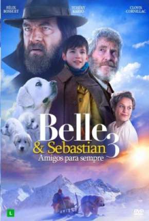 Belle e Sebastian 3 - Amigos para Sempre Filme Torrent Download
