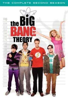 Big Bang - A Teoria - 2ª Temporada Completa Série Torrent Download
