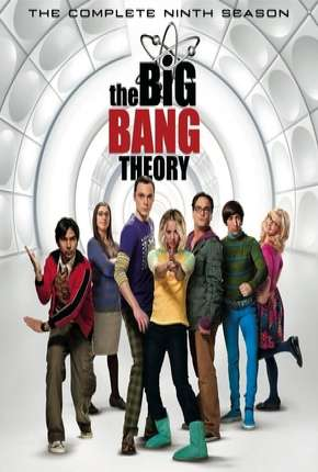 Big Bang - A Teoria - 9ª Temporada Série Torrent Download