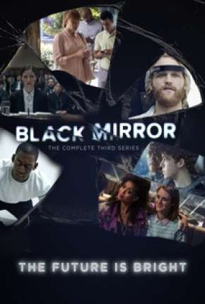 Black Mirror - 3ª Temporada Completa Série Torrent Download