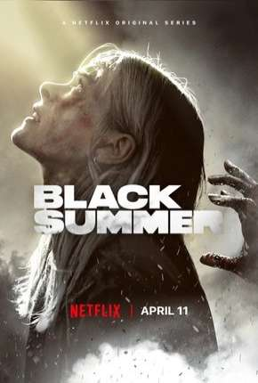 Black Summer - 1ª Temporada Completa Série Torrent Download