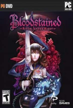 Bloodstained - Ritual Of The Night Jogo Torrent Download