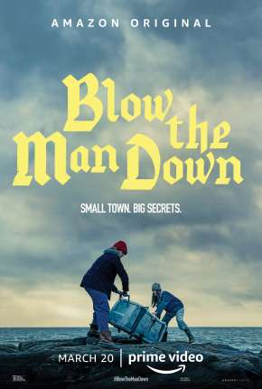 Blow the Man Down Filme Torrent Download