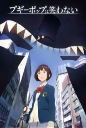 Boogiepop wa Warawanai Anime Torrent Download