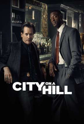 City on a Hill - Legendada Série Torrent Download