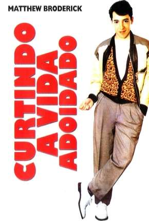 Curtindo a Vida Adoidado - DVD-R Filme Torrent Download