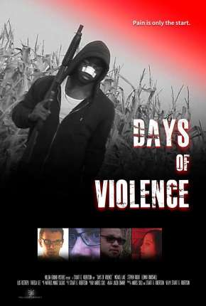 Days of Violence - Legendado Filme Torrent Download