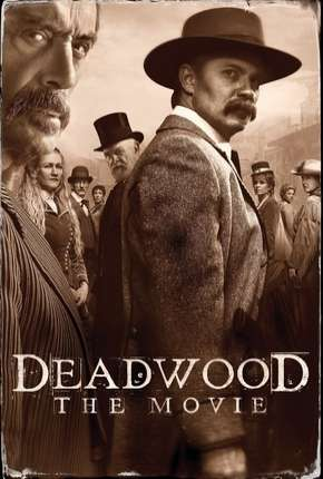 Deadwood - O Filme Filme Torrent Download
