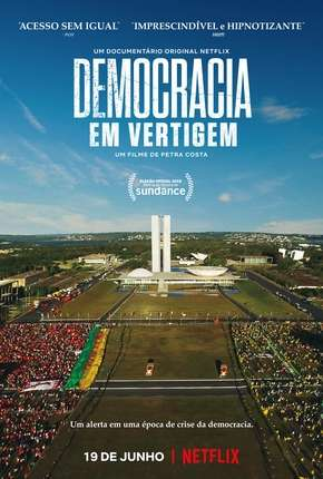 Democracia em Vertigem (Oscar 2020) Filme Torrent Download