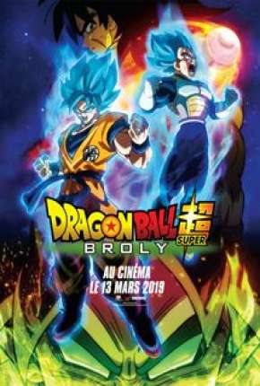 Filme Dragon Ball Super - Broly Filme Torrent Download