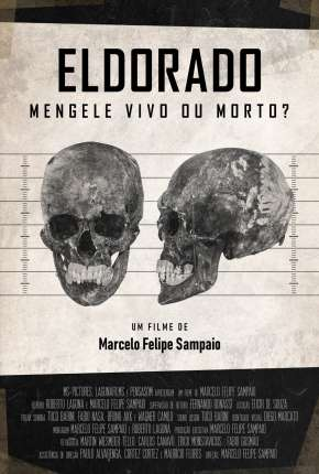 Eldorado - Mengele Vivo ou Morto? Filme Torrent Download