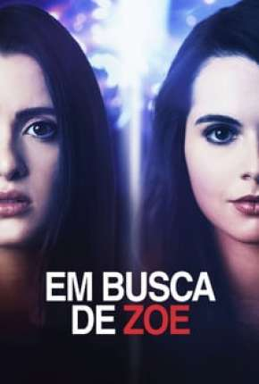 Em Busca de Zoe Filme Torrent Download
