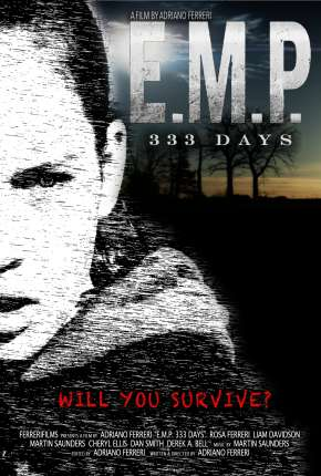 E.M.P. 333 Days - Legendado Filme Torrent Download