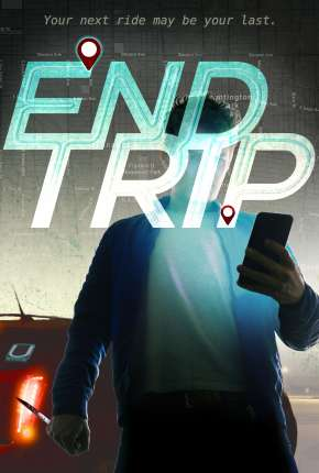 End Trip - Legendado Filme Torrent Download