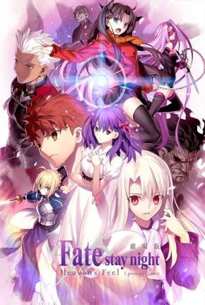 Fate Stay Night - Heavens Feel - I. Presage Flower Filme Torrent Download