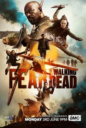 Fear the Walking Dead - 5ª Temporada Legendada Série Torrent Download