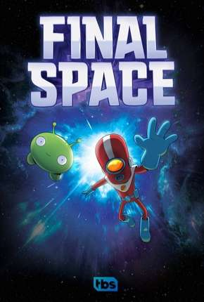 Final Space - 1ª Temporada - Completa - Legendado Desenho Torrent Download