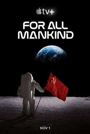 For All Mankind - 1ª Temporada Série Torrent Download