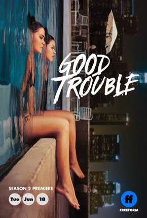Good Trouble - 2ª Temporada Legendada Série Torrent Download