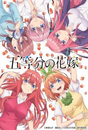 Gotoubun no Hanayome - Legendado Anime Torrent Download