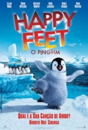 Happy Feet - O Pinguim BluRay Filme Torrent Download
