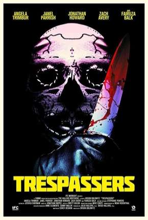 Trespassers - Hell is Where the Home is - Legendado Filme Torrent Download
