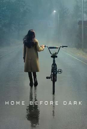 Home Before Dark - 1ª Temporada Completa Série Torrent Download