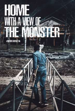 Home with a View of the Monster  - Legendado Filme Torrent Download