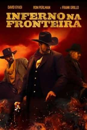 Inferno na Fronteira Filme Torrent Download