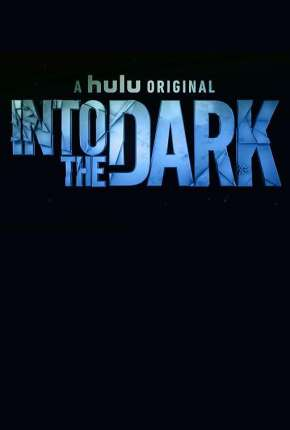 Into the Dark - 2ª Temporada Legendada Série Torrent Download