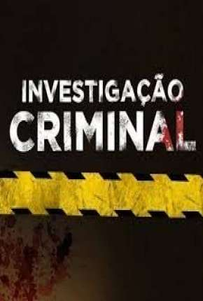 Investigação Criminal - 2ª Temporada Série Torrent Download