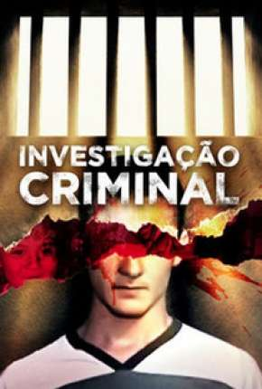 Investigação Criminal - 3ª Temporada Série Torrent Download