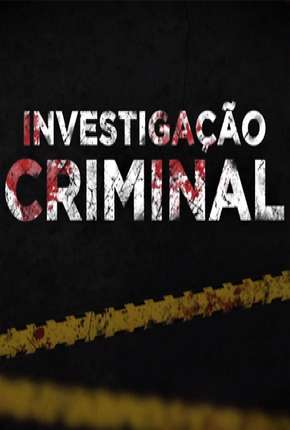 Investigação Criminal - 6ª Temporada Série Torrent Download