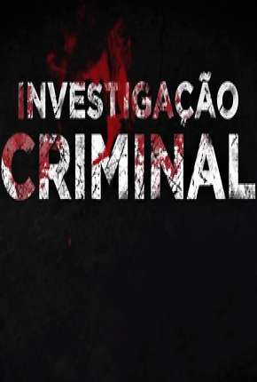 Investigação Criminal - 7ª Temporada Série Torrent Download
