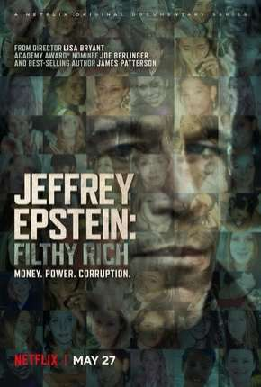 Jeffrey Epstein - Poder e Perversão Série Torrent Download