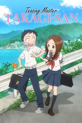 Karakai Jouzu no Takagi-san - Legendado Anime Torrent Download