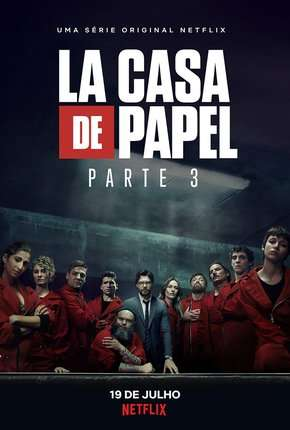 La Casa de Papel - 3ª Temporada Série Torrent Download