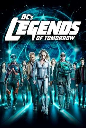 Legends of Tomorrow - Lendas do Amanhã 5ª Temporada Legendada Série Torrent Download