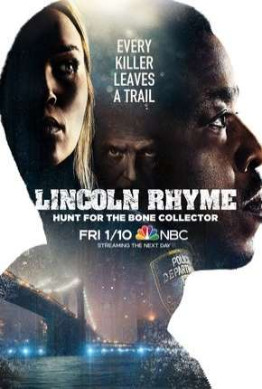 Lincoln Rhyme - Hunt for the Bone Collector - 1ª Temporada Legendada Série Torrent Download