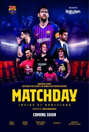 Matchday - Inside FC Barcelona Série Torrent Download