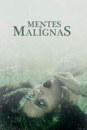 Mentes Malígnas Filme Torrent Download