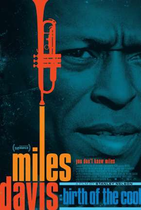 Miles Davis - Birth of the Cool - Legendado Filme Torrent Download